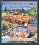 Go to record A pioneer story : the daily life of a Canadian family in 1...