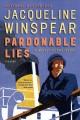 Go to record Pardonable lies : a Maisie Dobbs novel