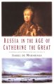 Go to record Russia in the age of Catherine the Great