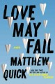 Go to record Love may fail : a novel