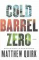 Go to record Cold barrel zero : a novel