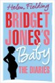 Go to record Bridget Jones's baby : the diaries