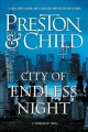 Go to record City of endless night : a Pendergast novel