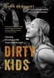 Go to record Dirty kids : chasing freedom with America's nomads