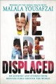 Go to record We are displaced : my journey and stories from refugee gir...