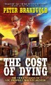 Go to record The cost of dying : the violent days of Lou Prophet, bount...