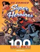 Go to record DC comics super heroines : 100 greatest moments : highligh...