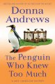 Go to record The penguin who knew too much : [a Meg Langslow mystery]